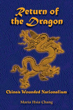 Return Of The Dragon: China's Wounded Nationalism book cover