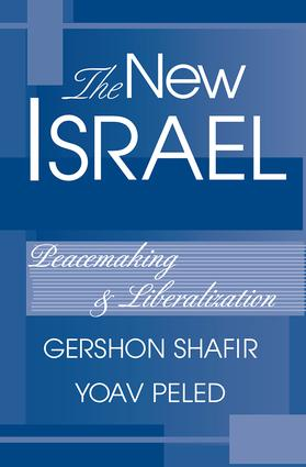 The New Israel: Peacemaking And Liberalization, 1st Edition (Paperback) book cover