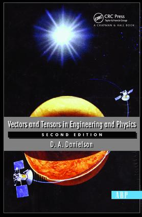 Vectors And Tensors In Engineering And Physics: Second Edition, 1st Edition (Paperback) book cover