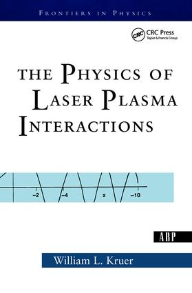 The Physics Of Laser Plasma Interactions: 1st Edition (e-Book) book cover