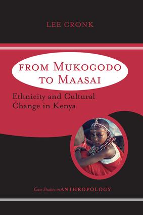From Mukogodo to Maasai: Ethnicity and Cultural Change In Kenya, 1st Edition (Paperback) book cover
