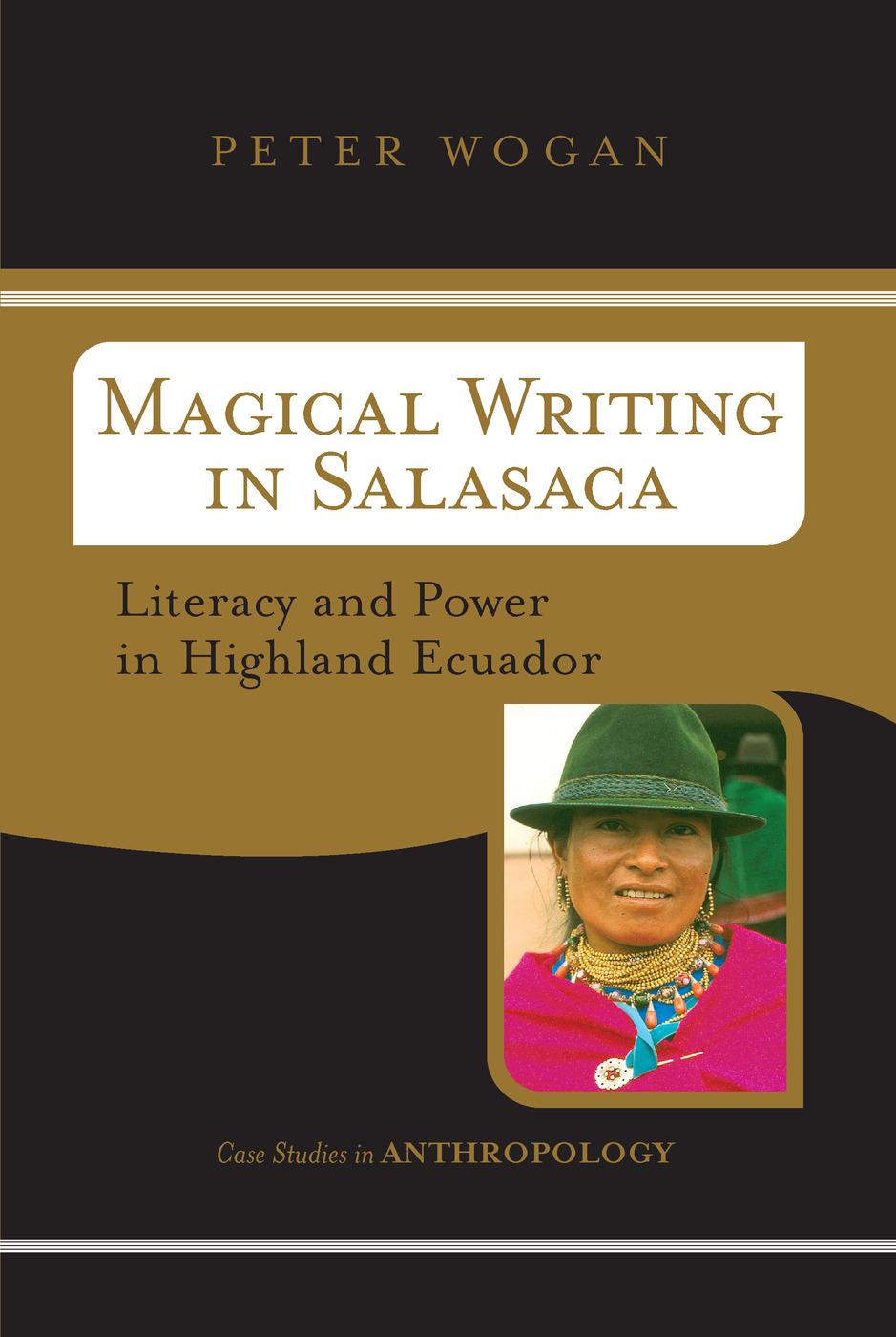 Magical Writing In Salasaca: Literacy And Power In Highland Ecuador book cover