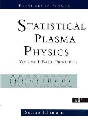 Statistical Plasma Physics, Volume I