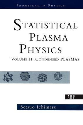 Statistical Plasma Physics, Volume II: Condensed Plasmas, 1st Edition (Paperback) book cover