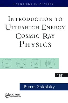 Introduction To Ultrahigh Energy Cosmic Ray Physics: 1st Edition (Hardback) book cover