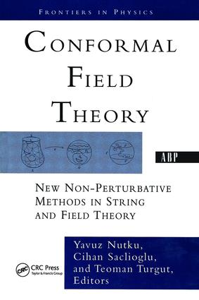 Conformal Field Theory: New Non-perturbative Methods In String And Field Theory, 1st Edition (Paperback) book cover