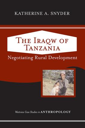 The Iraqw of Tanzania: Negotiating Rural Development, 1st Edition (Paperback) book cover