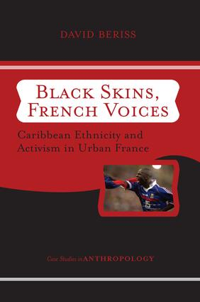 Black Skins, French Voices: Caribbean Ethnicity And Activism In Urban France book cover