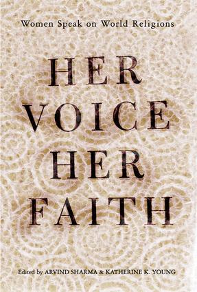Her Voice, Her Faith: Women Speak On World Religions book cover