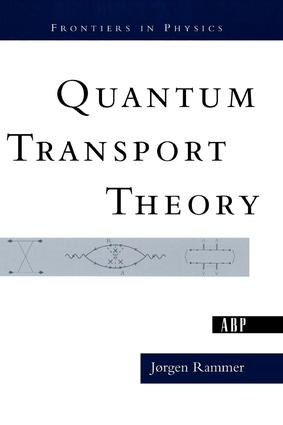 Quantum Transport Theory: 1st Edition (Paperback) book cover