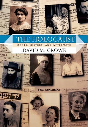 The Holocaust: Roots, History, and Aftermath, 1st Edition (Paperback) book cover