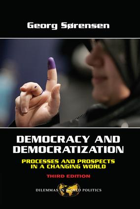 Democracy and Democratization: Processes and Prospects in a Changing World, Third Edition, 3rd Edition (Paperback) book cover