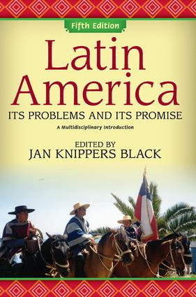 Latin America: Its Problems and Its Promise: A Multidisciplinary Introduction, 5th Edition (Paperback) book cover