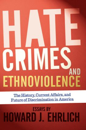 Hate Crimes and Ethnoviolence