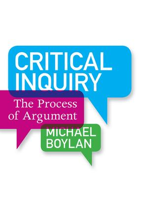 Critical Inquiry: The Process of Argument, 1st Edition (Paperback) book cover