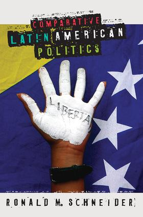 Comparative Latin American Politics: 1st Edition (Paperback) book cover
