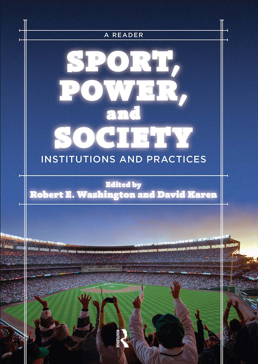 Sport, Power, and Society: Institutions and Practices: A Reader, 1st Edition (Paperback) book cover