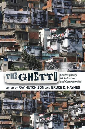 The Ghetto: Contemporary Global Issues and Controversies, 1st Edition (Paperback) book cover