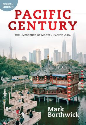 Pacific Century: The Emergence of Modern Pacific Asia, 4th Edition (Paperback) book cover