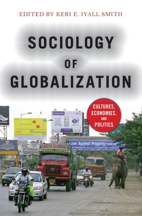Sociology of Globalization: Cultures, Economies, and Politics book cover