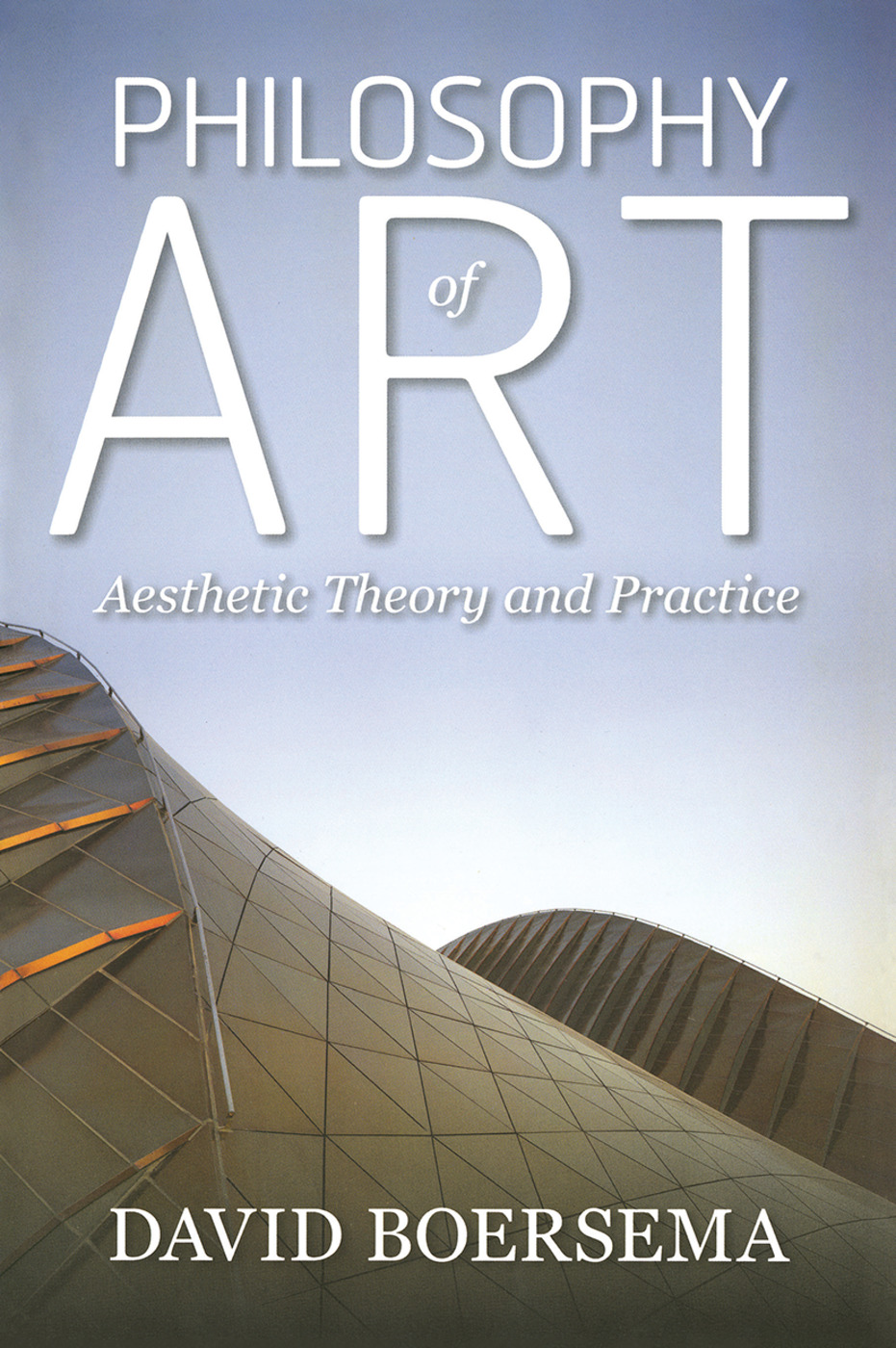 Philosophy of Art: Aesthetic Theory and Practice, 1st Edition (e-Book) book cover