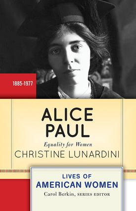 Alice Paul: Equality for Women, 1st Edition (Paperback) book cover