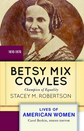 Betsy Mix Cowles: Champion of Equality book cover