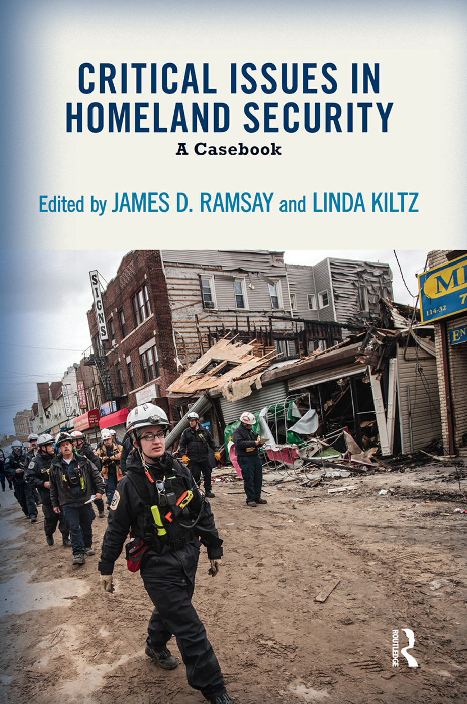 Critical Issues in Homeland Security: A Casebook (Paperback) book cover