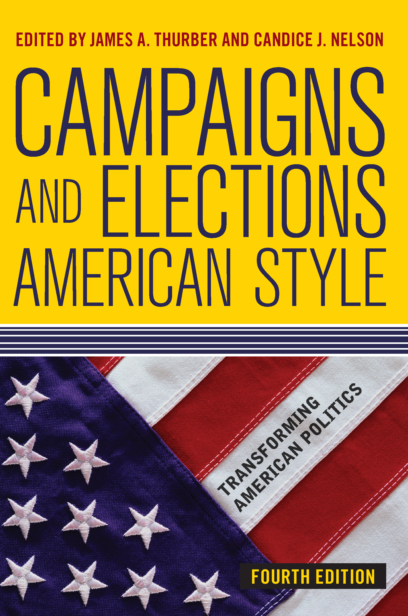 Campaigns and Elections American Style book cover
