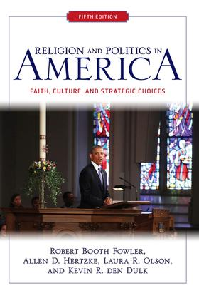 Religion and Politics in America: Faith, Culture, and Strategic Choices, 5th Edition (Paperback) book cover