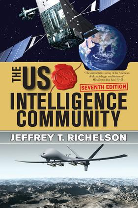The U.S. Intelligence Community: 7th Edition (Paperback) book cover