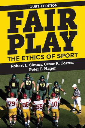 Fair Play: The Ethics of Sport, 4th Edition (e-Book) book cover