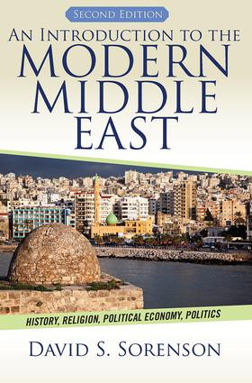 An Introduction to the Modern Middle East: History, Religion, Political Economy, Politics, 2nd Edition (Paperback) book cover
