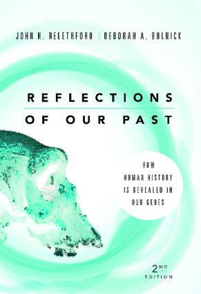 Reflections of Our Past: How Human History Is Revealed in Our Genes, 2nd Edition (Paperback) book cover