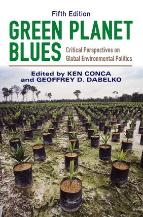 Green Planet Blues: Critical Perspectives on Global Environmental Politics, 5th Edition (Paperback) book cover