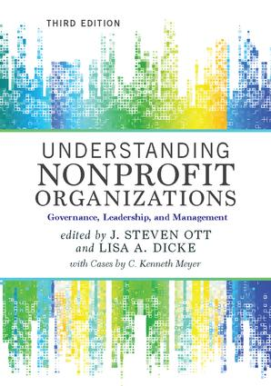Understanding Nonprofit Organizations: Governance, Leadership, and Management, 3rd Edition (Paperback) book cover