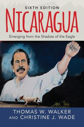 Nicaragua: Emerging From the Shadow of the Eagle, 6th Edition (Paperback) book cover