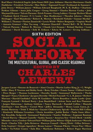 Social Theory: The Multicultural, Global, and Classic Readings, 6th Edition (Paperback) book cover