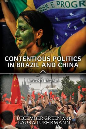 Contentious Politics in Brazil and China: Beyond Regime, 1st Edition (Paperback) book cover