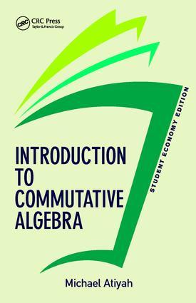 Introduction To Commutative Algebra, Student Economy Edition