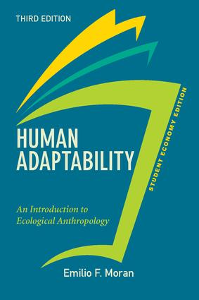 Human Adaptability, Student Economy Edition: An Introduction to Ecological Anthropology, 3rd Edition (e-Book) book cover
