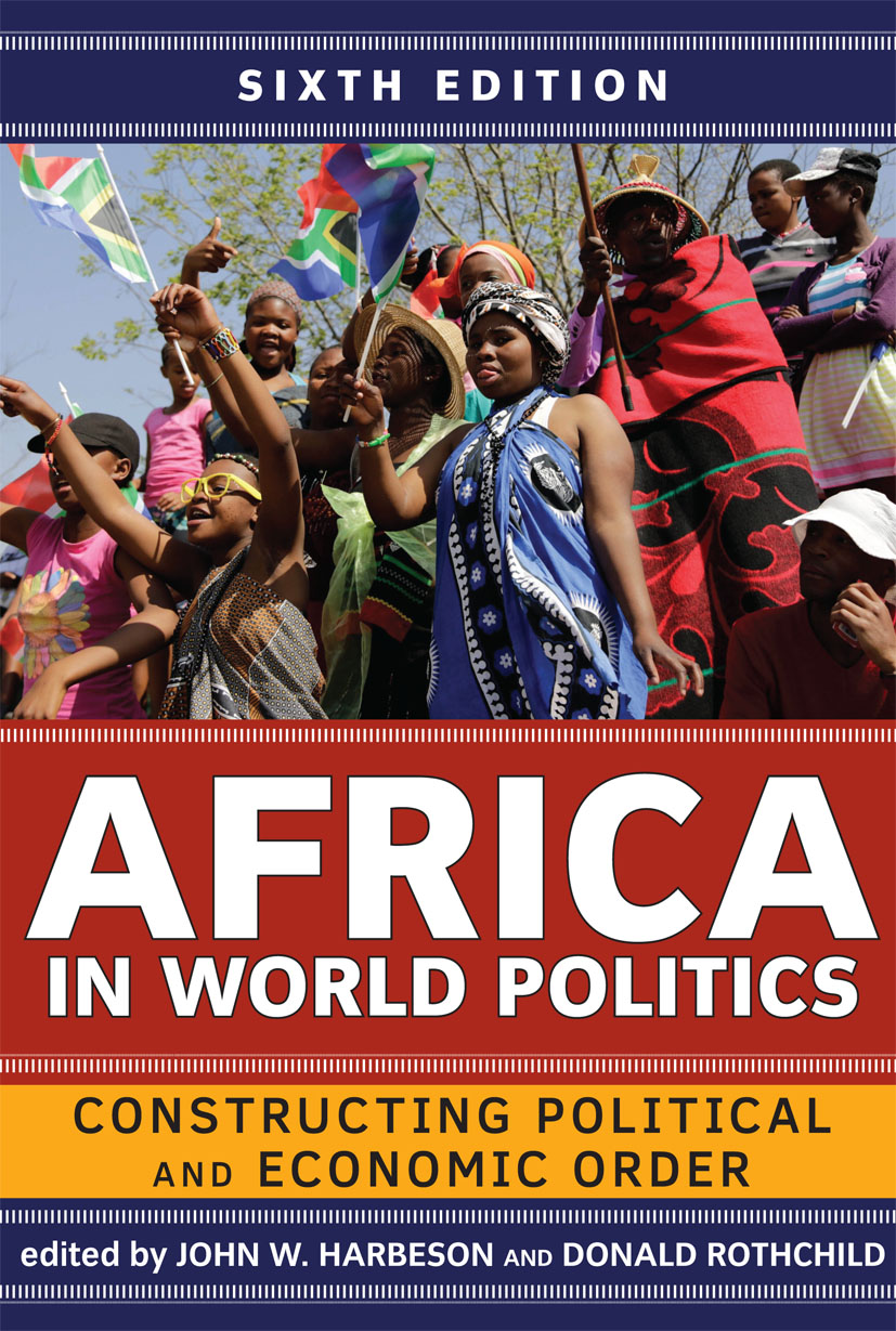 Africa in World Politics: Constructing Political and Economic Order, 6th Edition (Paperback) book cover