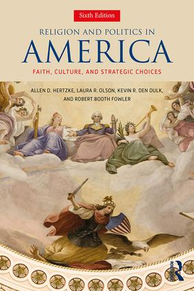 Religion and Politics in America: Faith, Culture, and Strategic Choices book cover