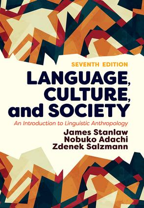 Language, Culture, and Society: An Introduction to Linguistic Anthropology, 7th Edition (Paperback) book cover