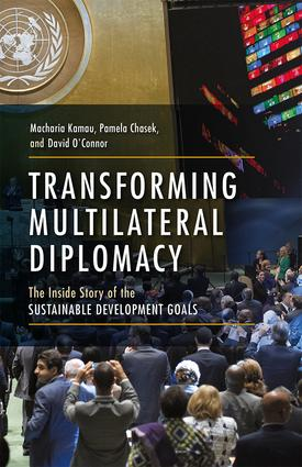 Transforming Multilateral Diplomacy: The Inside Story of the Sustainable Development Goals book cover