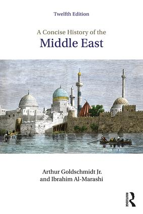 A Concise History of the Middle East: 12th Edition (Paperback) book cover