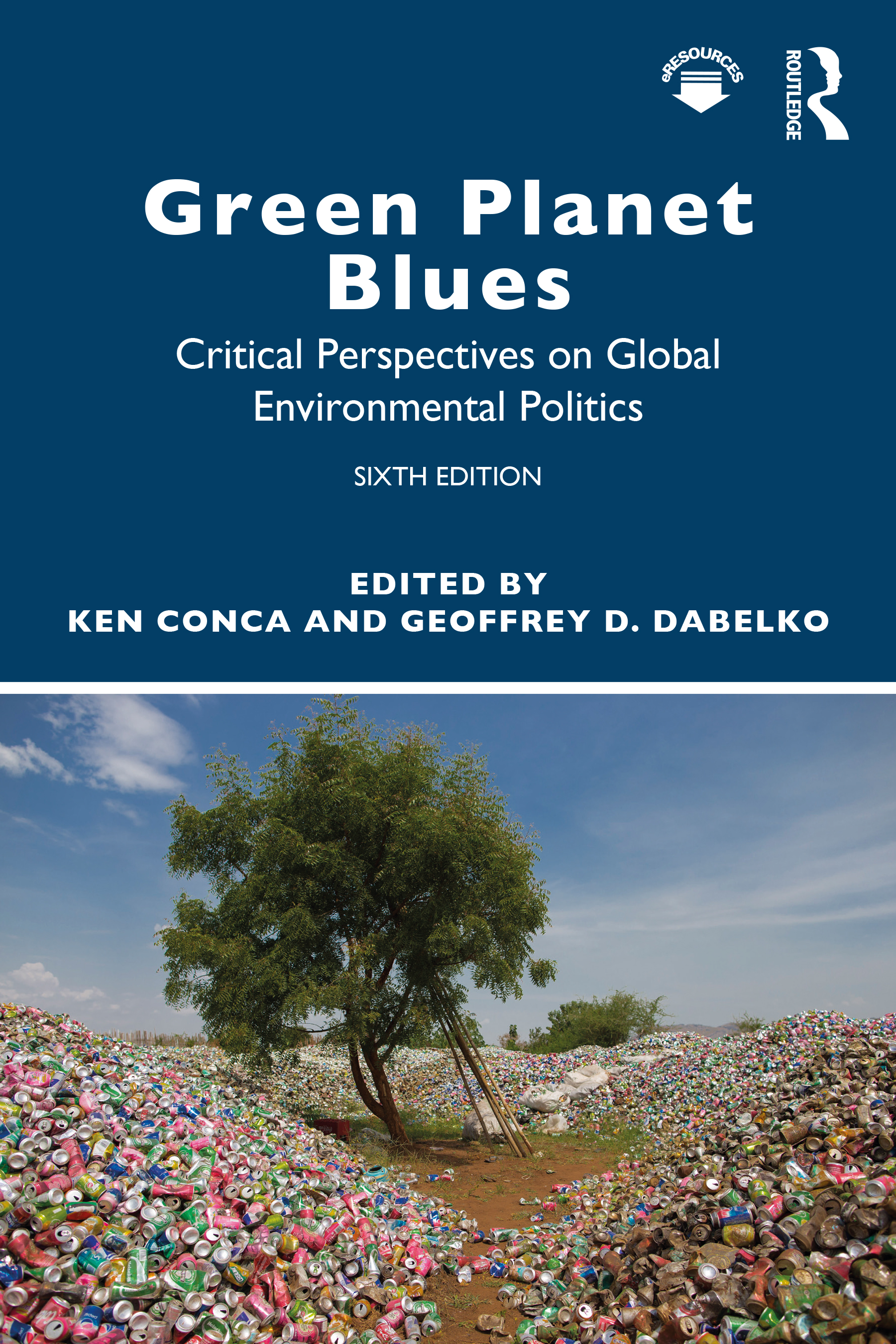 Green Planet Blues: Critical Perspectives on Global Environmental Politics, 6th Edition (Paperback) book cover