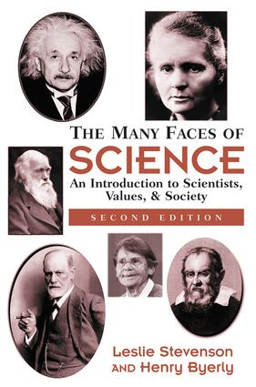 The Many Faces Of Science: An Introduction To Scientists, Values, And Society, 1st Edition (Paperback) book cover