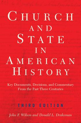 Church And State In American History: Key Documents, Decisions, and Commentary from Five Centuries, 1st Edition (Paperback) book cover