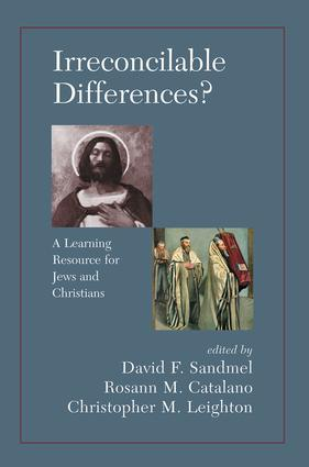 Irreconcilable Differences? A Learning Resource For Jews And Christians